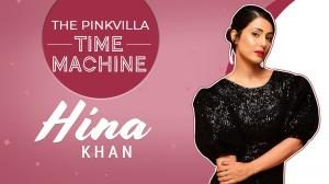 Hina Khan on meeting Priyanka Chopra, love life, Cannes debut on Pinkvilla Time Machine