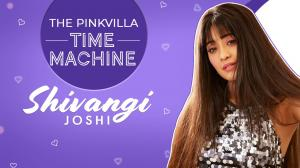 Shivangi Joshi on struggles, journey, trolls, perceptions about her on Pinkvilla Time Machine