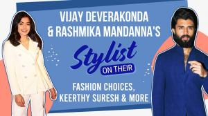 Vijay Deverakonda & Rashmika Mandanna's stylist Shravya Varma reveals all about their style choices