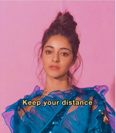 Ananya Panday's 24/7 mood to 'keep your distance' is what we all need to abide by amid Coronavirus lockdown