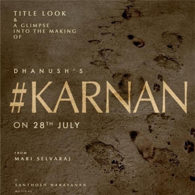 Dhanush's Karnan Makers to unveil first look poster and glimpse on the actor's birthday