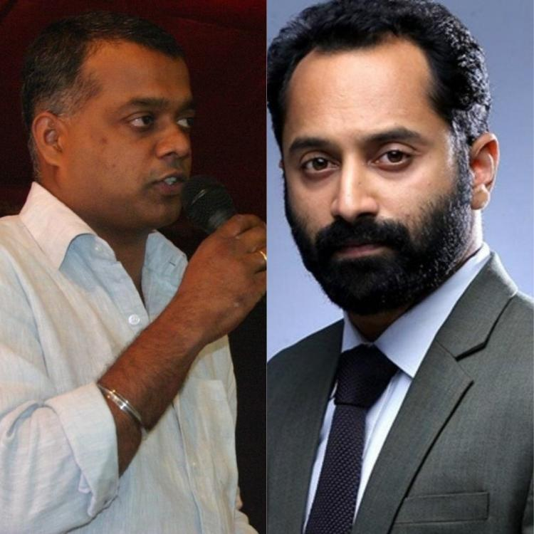 Gautham Vasudev Menon to narrate a story to Mollywood star Fahadh Faasil Find Out