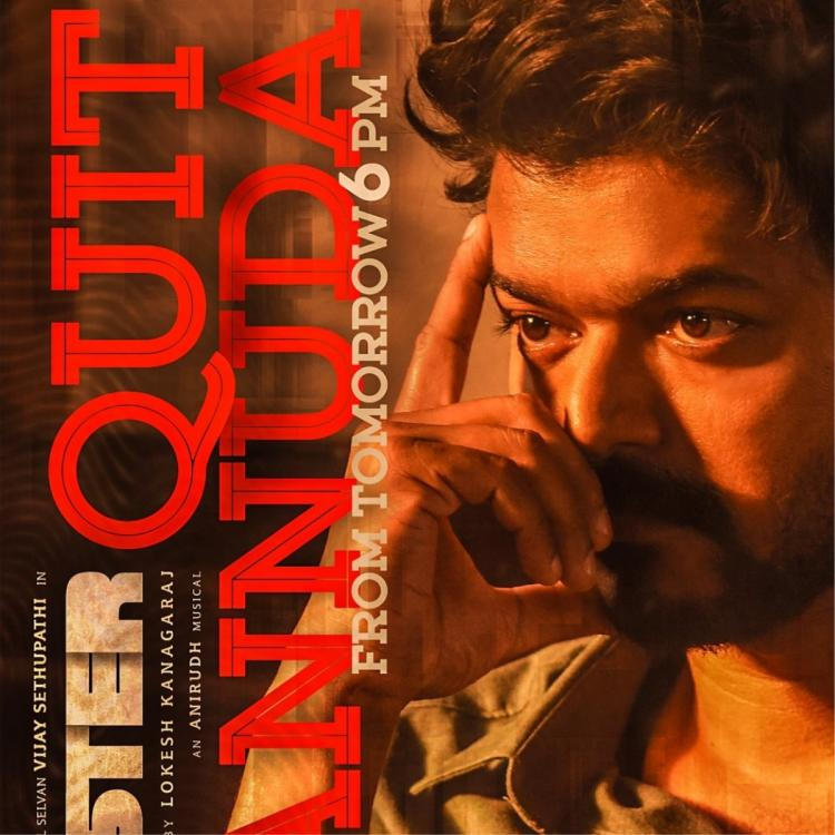 Vijay's Master: Lyrical video of Quit Pannuda single track to be RELEASED on Anirudh Ravichander's birthday