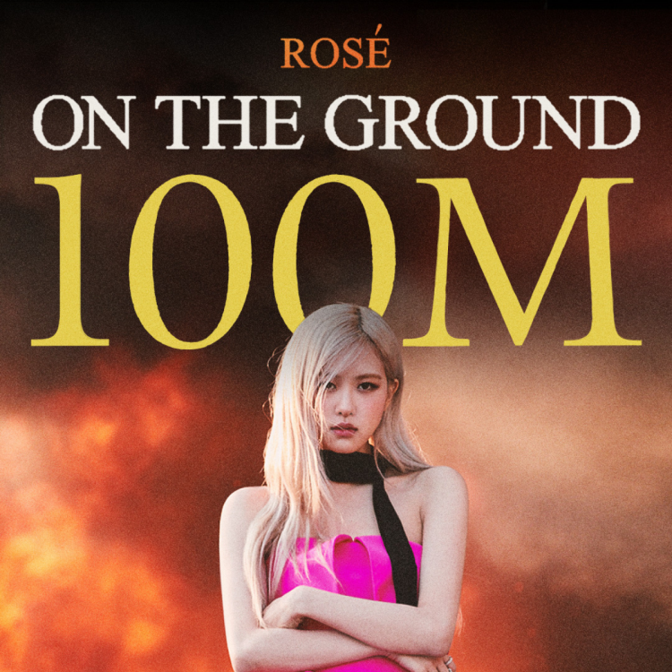 Poster celebrating the achievement of BLACKPINK Rosé's On The Ground crossing 100 Million views on YouTube