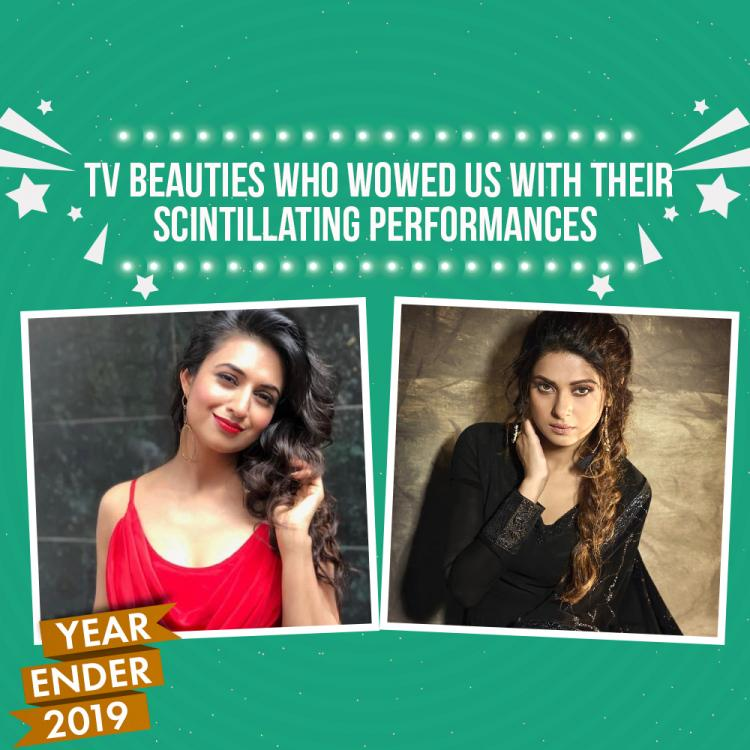 Year Ender 2019: From Divyanka Tripathi to Jennifer Winget; TV beauties who wowed us with their performances