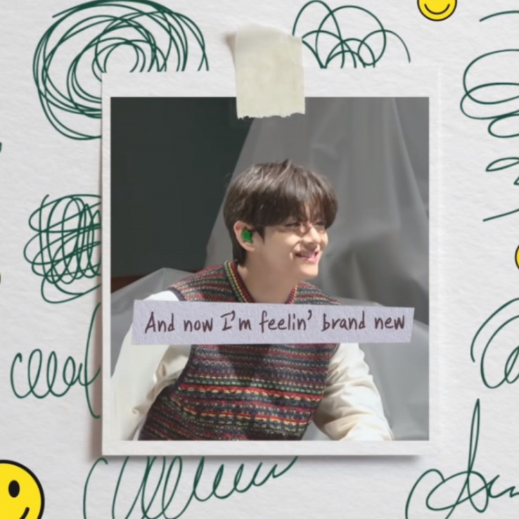 BTS' V in a still from the video of BE Log; with text 'And now I'm feelin' brand new' written on it