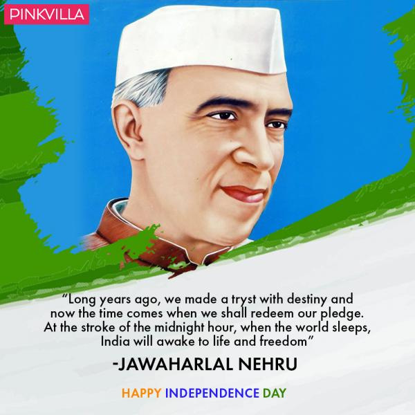Quotes On Independence Day By Jawaharlal Nehru: Happy Independence Day 2018: Inspiring Quotes By Our