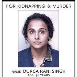 Wanted for kidnapping and murder! Vidya's first look from Kahaani 2 is intriguing